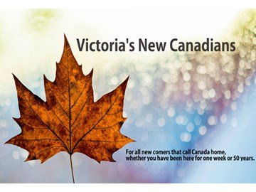 Victoria's New Canadian - Going to PR Status and Citizenship Status